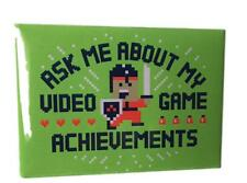Ask Me About My Video Game Achievements Snorg Tee Novelty Magnet