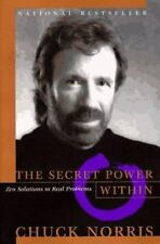 The Secret Power Within: Zen Solutions to Real Problems by Norris, Chuck