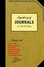 Speaking of Journals by Paula W. Graham