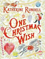 One Christmas Wish, Rundell, Katherine, Excellent
