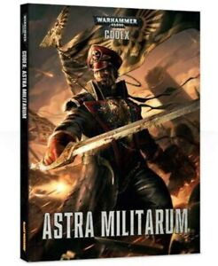 Warhammer 40k, Astra Militarum/Imperial Guard Codex And Aquila Strongpoint Book