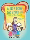 Mannina Jacqueline Elaine-Kids Bk For Covid-19 HBOOK NEW