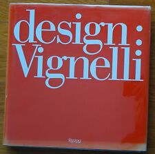 SIGNED - MASSIMO VIGNELLI DESIGN - 1990 1ST EDITION & PRINTING NICE COPY/KNOLL