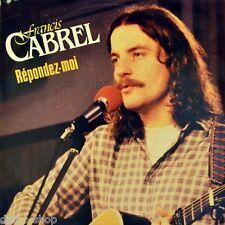 """7"""" FRANCIS CABREL Répondez-Moi / Chauffard CBS Chanson 45rpm Holland orig. 1981"""