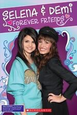 Selena and Demi : Forever Friends by Riley Brooks (2009, Paperback) chclo