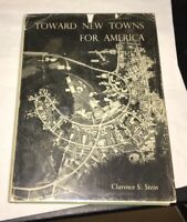 Toward New Towns for America Clarence Stein 1951 1st Ed. NY Lewis Mumford