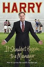 It Shouldn't Happen to a Manager by Redknapp, Harry Book The Cheap Fast Free