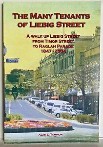 The Many Tenants of Liebig Street Alan Tampion Warrnambool History Book PB 2004