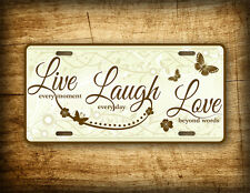 Live Laugh Love License Plate Butterflies and Flowers Auto Tag Sign Americana US
