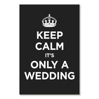 "Keep Calm & Carry on Wedding Humour Poster A2 CANVAS PRINT Art 18""X 24"""