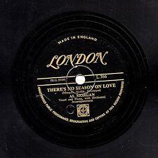 GOLD LONDON AL MORGAN 78 THERE'S NO SEASON ON LOVE / CAN ANYONE EXPLAIN  L766 E-