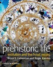 Prehistoric Life: Evolution and the Fossil Record, Kaesler, Roger L., Lieberman,