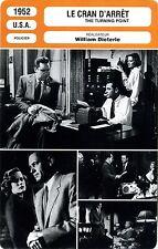Fiche Cinéma. Movie Card. The turning point/Le cran d'arrêt (USA) 1952