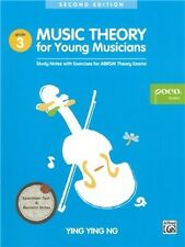 YING YING NG: MUSIC THEORY FOR YOUNG MUSICIANS - GRADE 3 (SECOND EDITION)