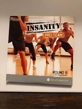 Insanity Live Round 6