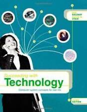 Succeeding with Technology: Computer System Concepts for Real Life 3rd edition