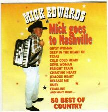 MICK EDWARDS CD~ Mick Goes to Nashville 50 Country Tunes All ( Accordion.(CD 11)