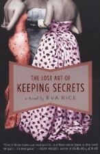The Lost Art of Keeping Secrets by Eva Rice (2007, Paperback)