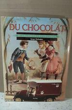 Defradat. DU CHOCOLAT, DES IMAGES ET DES JOUETS. (Publicité, marques, affiches)