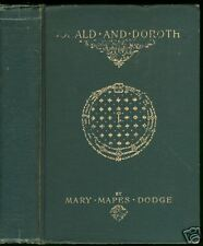 1912 Donald & Dorothy, Mary Mapes Dodge; Antique Book