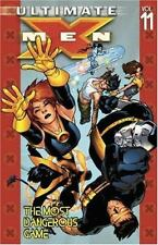 Ultimate X-Men Vol. 11: The Most Dangerous Game by Vaughan, Brian K.