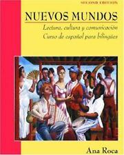 Nuevos Mundos : Lectura, Cultura y Comunicación Curso de Español para Bilingües