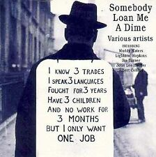 Somebody Loan Me a Dime - Various Artists - Like New CD