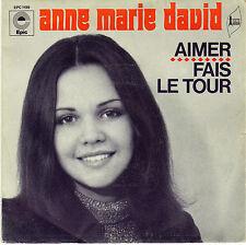 ANNE-MARIE DAVID AIMER / FAIS LE TOUR FRENCH 45 SINGLE RAYMOND DONNEZ