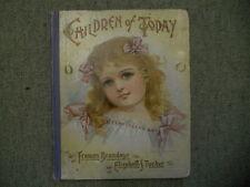 Children of Today. by Brundage, Frances, and Tucker, Elizabeth S