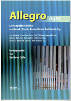 Kirchenorgel Noten : ALLEGRO light - 17 leicht spielbare Stücke (manualiter)