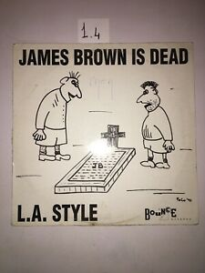 L.A. STYLE - JAMES BROWN IS DEAD - MAXI 45t (a74)
