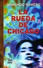 La Rueda de Chicago by Armando Romero (Paperback, 2005)