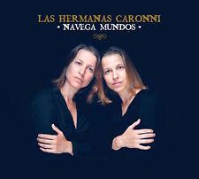 LAS HERMANAS CARONNI - NAVEGA MUNDOS (CD DIGIPACK NEUF)