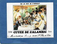 VIN DE PAYS DE L' HERAULT ETIQUETTE CUVEE DE L' ALAMBIC 75 CL       §28/03/17§