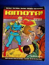 KIMOTA! THE MIRACLEMAN COMPANION: TwoMorrows. Moore Totleben. 1st. Paperback.