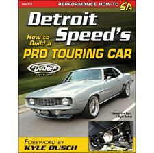 Build a Pro Touring Car: Subframe Suspension Wheel Tubs Brakes Manual Book SA293