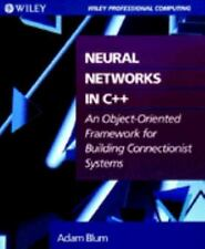 Neural Networks in C++: An Object-Oriented Framework for Building Connectionist