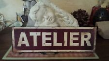 Plaque «atelier»35*11 cm