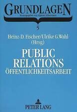 USED (GD) Public Relations / Öffentlichkeitsarbeit: Geschichte - Grundlagen - Gr