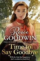 Very Good, Time to Say Goodbye: The new saga from Sunday Times bestselling autho
