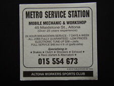 METRO SERVICE STATION 45 MAIDSTONE ST ALTONA 015554673 WORKERS SPORTS COASTER