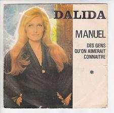 """DALIDA 45 tours Vinyle SP 7"""" MANUEL - DES GENS QU'ON AIMERAIT CONNAITRE  45718"""