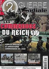 2e GUERRE MONDIALE N° 69 / LES COMMANDOS DU REICH : FORCES SPECIALES