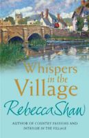 Whispers in the Village (Turnham Malpas 11) By Rebecca Shaw