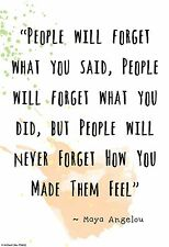 "Small 13""×19""  Motivational Poster: MAYA ANGELOU ~ Never Forget How They Feel"