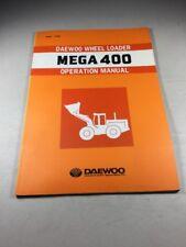 Daewoo Mega 400 Wheel Loader Operation Manual