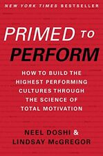 Primed to Perform: How to Build the Highest Perfor