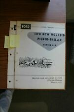 Ford 610 Two Row Mounted Corn Picker Sheller Operators Manual