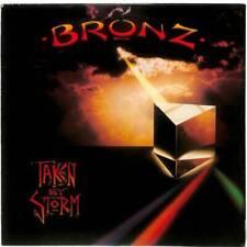Bronz - Taken By Storm - LP Vinyl Record