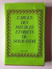 L'ARGUS DES MEUBLES ET OBJETS DE NORMANDIE // ED. BALLAND 1978